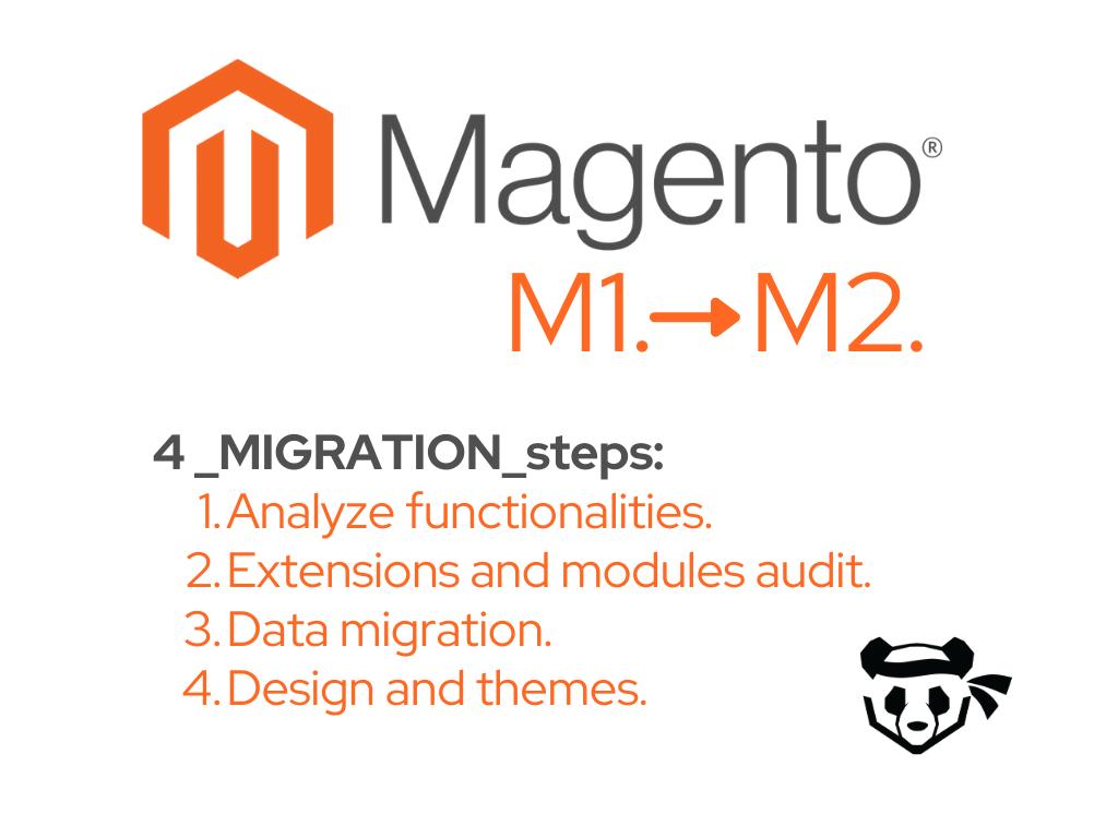 4 steps of Magento 1 to Magento 2 migration